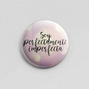 Chapas Perfectamente imperfecta.