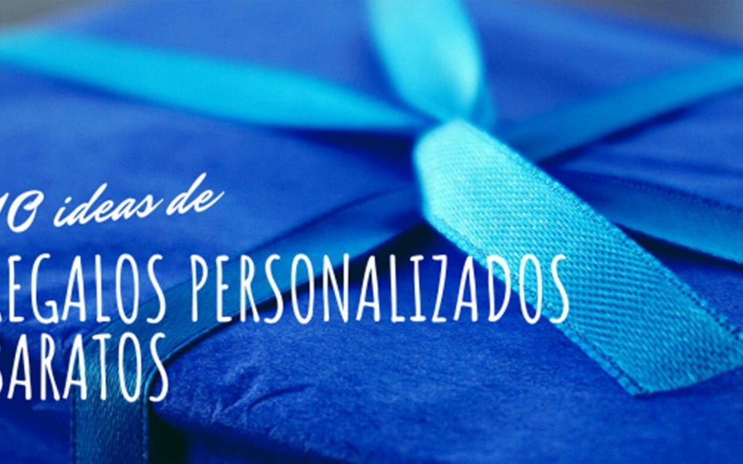 10 ideas regalos personalizados