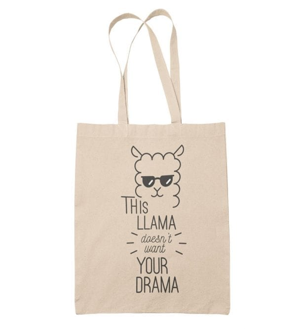 This llama doesn´t want your drama bolsa de tela